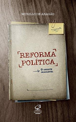 Reforma Política: O debate inadiável.